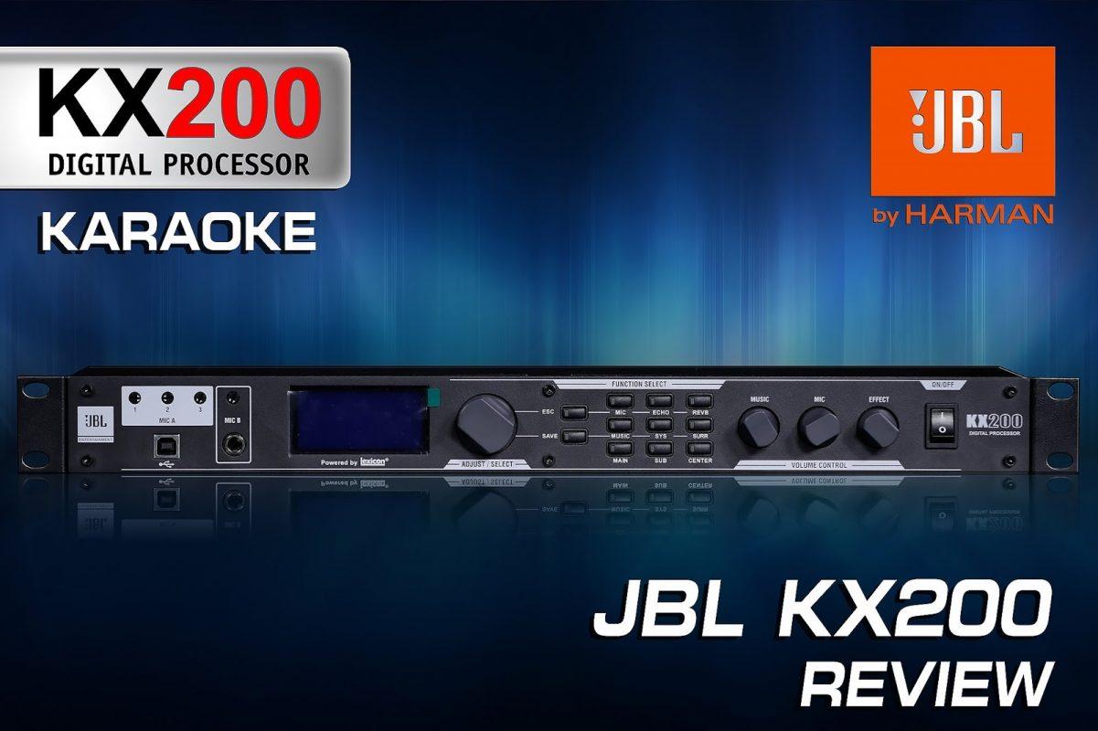 Hướng dẫn cài đặt vang số Karaoke JBL KX200