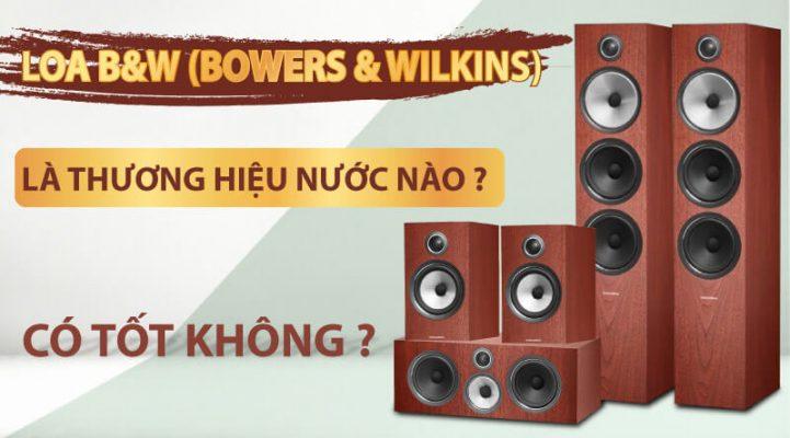 Thương hiệu Bowers & Wilkins