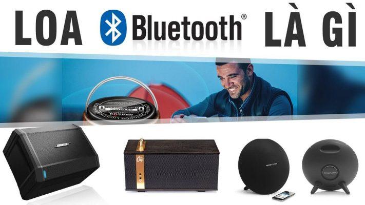 Loa bluetooth là gì