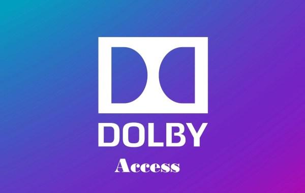 Cài Đặt Dolby Access Miễn Phí Để Có Hiệu Ứng Âm Thanh Vòm Atmos